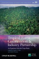 Tropical Forest Conservation and Industry Partnership