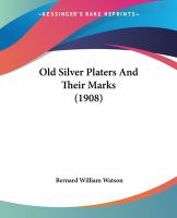 Old Silver Platers and Their Marks