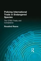 Policing International Trade in Endangered Species