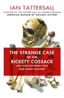 The Strange Case of the Rickety Cossack