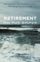 Retirement on the Rocks