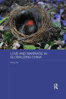 Love and Marriage in Globalizing China