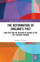 The Reformation of England's Past