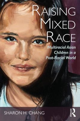 Cover image for Raising Mixed Race