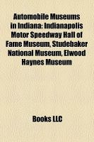 Automobile Museums in Indiana