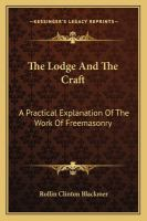 The Lodge and the Craft