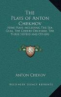 The Plays of Anton Chekov