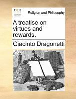 A Treatise on Virtues and Rewards