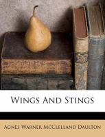 Wings and Stings