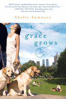Grace Grows : A Novel