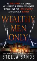 Wealthy Men Only