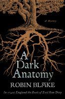 A Dark Anatomy