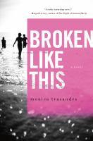Broken Like This