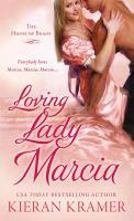 Loving Lady Marcia