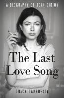 Cover of The Last Love Song: A Biog