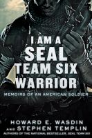 I Am A SEAL Team Six Warrior