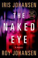 The Naked Eye--a Novel