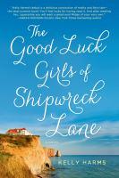 The Good Luck Girls of Shipwreck Lane