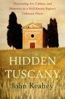 Hidden Tuscany