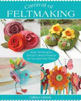 Carnival of Felting