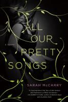 All Our Pretty Songs
