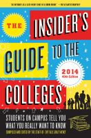 The Insider's Guide to the Colleges, 2014