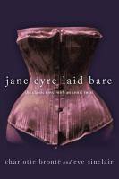 Jane Eyre Laid Bare
