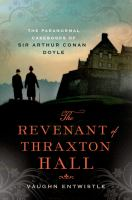 The Revenant of Thraxton Hall
