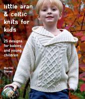 Little Aran & Celtic Knits for Kids