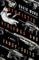 https://yourlibrary.bibliocommons.com/item/show/1196601101_futuristic_violence_and_fancy_suits