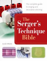 The Serger's Technique Bible