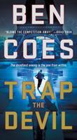 Trap the Devil : A Thriller.