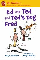 Ed and Ted and Ted's Dog Fred