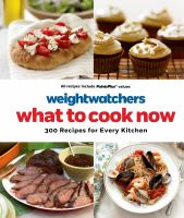 Weight Watchers What to Cook Now