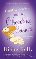 Death, Taxes, and A Chocolate Cannoli