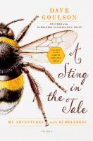 A sting in the tale : my adventures with bumblebees