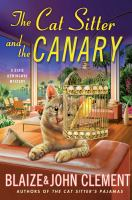 The cat sitter and the canary : a Dixie Hemingway mystery