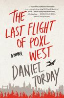 The Last Flight of Poxl West