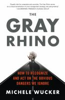 The Gray Rhino