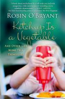 Ketchup Is A Vegetable