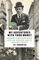 My Adventures With your Money