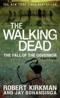 The Fall of the Governor: Part One