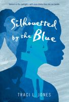 Silhouetted by the Blue