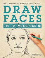 Draw Faces in Fifteen Minutes