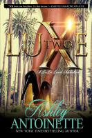 Luxe two : a La-La land addiction