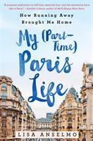 My (part-time) Paris Life