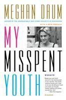 My Misspent Youth