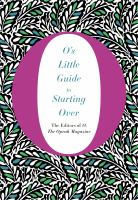 O's Little Guide to Starting Over