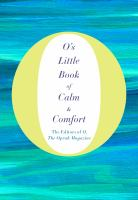 O's Little Book of Calm and Comfort