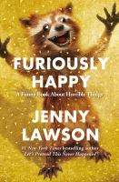 Cover of Furiously Happy: A Funny B